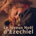 Le Joyeux Noël d'Ezéchiel